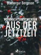 Gudbergur Bergsson: Weihnachtsgeschichten aus der Jetztzeit ★★★