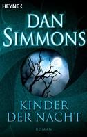 Dan Simmons: Kinder der Nacht ★★★★