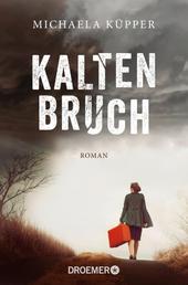 Kaltenbruch - Roman