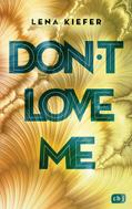 Lena Kiefer: Don't LOVE me ★★★★