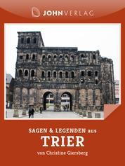 Sagen und Legenden aus Trier - Stadtsagen Trier