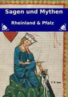 P. H. Jones: Sagen und Mythen – Rheinland und Pfalz ★★★