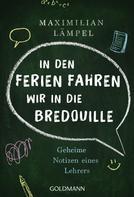 "Maximilian Lämpel: ""In den Ferien fahren wir in die Bredouille"" ★★★"