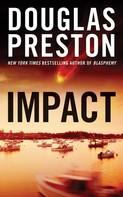 Douglas Preston: Impact ★★★★