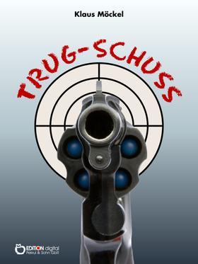 Trug-Schuss