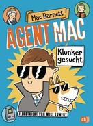 Mac Barnett: Agent Mac - Klunker gesucht ★★★★★