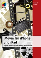 Manfred Krause: iMovie für iPhone und iPad