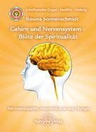 Rosina Sonnenschmidt: Gehirn und Nervensystem - Blüte der Spiritualität ★★★★
