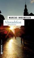 Marcus Imbsweiler: Altstadtfest ★★★★