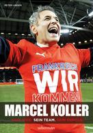 Peter Linden: Marcel Koller