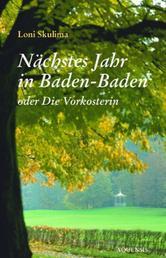 Nächstes Jahr in Baden-Baden - oder: Die Vorkosterin
