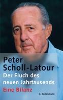 Peter Scholl-Latour: Der Fluch des neuen Jahrtausends ★★★★