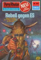 Ernst Vlcek: Perry Rhodan 834: Rebell gegen ES ★★★★