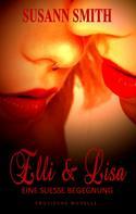 Susann Smith: Elli & Lisa - Eine süße Begegnung