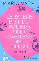 Maria Väth: Erstens bist du anders und zweitens bist du du ★★★★