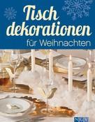 Rita Mielke: Tischdekorationen für Weihnachten ★★★