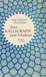 Der Kalligraph von Isfahan - Roman