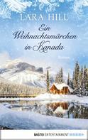 Lara Hill: Ein Weihnachtsmärchen in Kanada ★★★★★