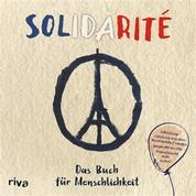 Solidarité - Das Buch für Menschlichkeit