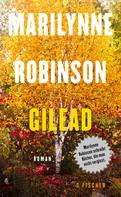 Dr. Marilynne Robinson: Gilead ★★★