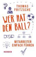 Thomas Fritzsche: Wer hat den Ball? ★★★★★