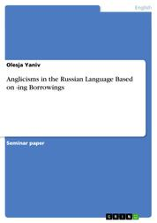 Anglicisms in the Russian Language Based on -ing Borrowings