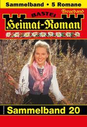 Heimat-Roman Treueband 20 - Sammelband - 5 Romane in einem Band