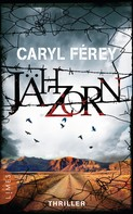 Caryl Férey: Jähzorn ★★★★