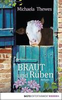 Michaela Thewes: Braut und Rüben ★★★★