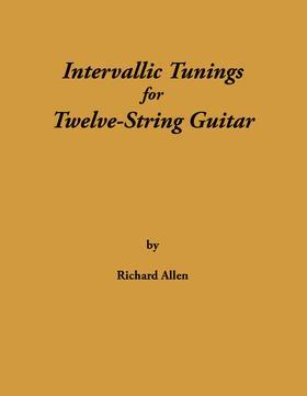 Intervallic Tunings for Twelve-String Guitar