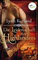Lynn Kurland: Die Leidenschaft des Highlanders - Die McLeod-Serie: Band 1 ★★★★