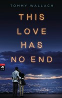 Tommy Wallach: This Love has no End ★★★★★