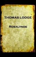 Thomas Lodge: Rosalynde