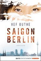 Hef Buthe: Saigon - Berlin ★★★★