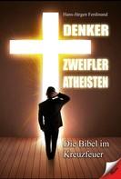 Hans-Jürgen Ferdinand: Denker Zweifler Atheisten