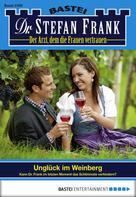 Stefan Frank: Dr. Stefan Frank - Folge 2309 ★★★★