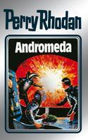 Clark Darlton: Perry Rhodan 27: Andromeda (Silberband) ★★★★