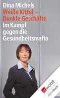 Dina Michels: Weiße Kittel, dunkle Geschäfte ★★★