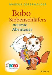 Bobo Siebenschläfers neueste Abenteuer - Bildgeschichten für ganz Kleine
