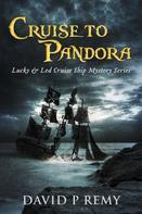 David P. Remy: Cruise to Pandora