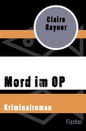 Mord im OP - Kriminalroman