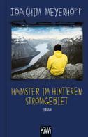 Joachim Meyerhoff: Hamster im hinteren Stromgebiet ★★★★★