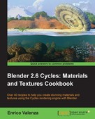 Enrico Valenza: Blender 2.6 Cycles: Materials and Textures Cookbook