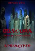 Dennis Weiß: Obscura- Dunkle Kreaturen (2)