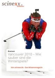 Vancouver 2010 - Wie sauber sind die Winterspiele?