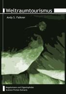 Andy S. Falkner: Weltraumtourismus