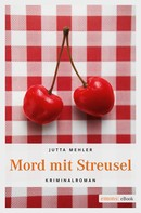 Jutta Mehler: Mord mit Streusel ★★★★