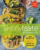 Gina Homolka: Das Skinnytaste Kochbuch