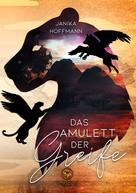 Janika Hoffmann: Das Amulett der Greife ★★★★