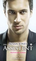 Susan Jones: Der Assistent 1 | Erotischer Roman ★★★